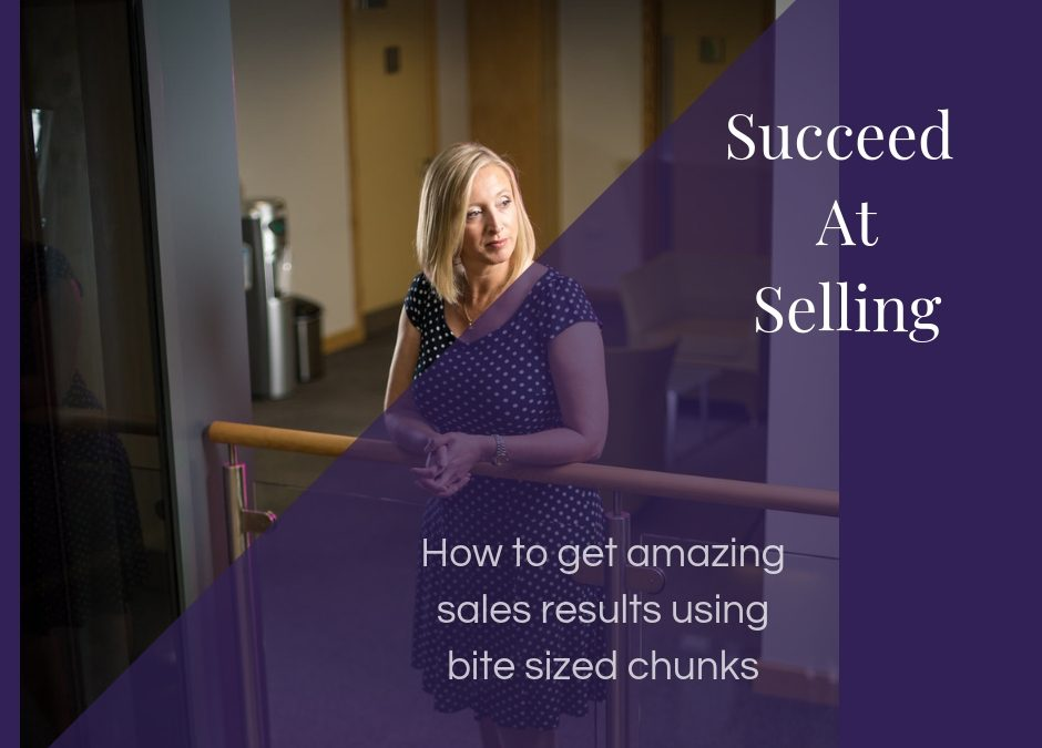 How to get amazing sales results using bite sized chunks