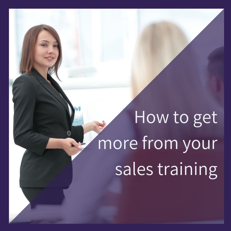 How to get more from your sales training