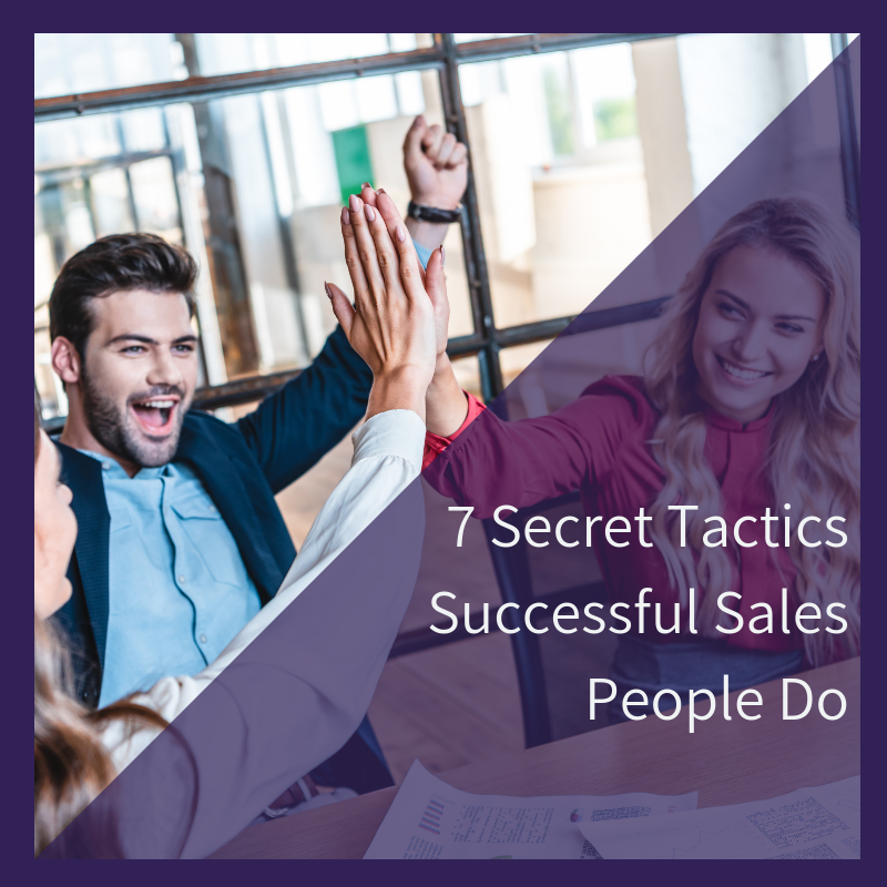 7 Secrets Successful Sales People Do